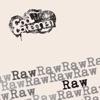 Raw - EP