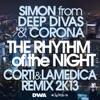Simon from Deep Divas & Corona - The Rhythm of the Night  Corti & LaMedica Remix 2K13