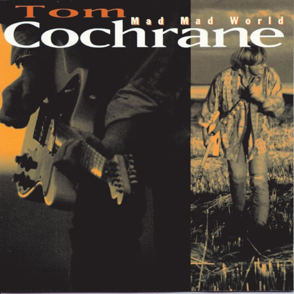 Tom Cochran - Life Is A Highway