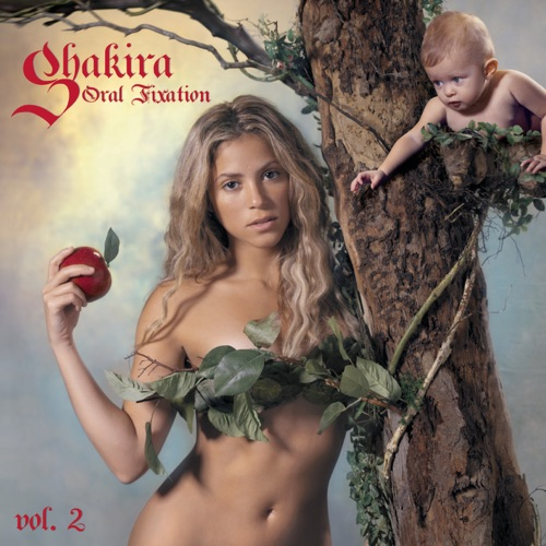 Shakira - Oral Fixation, Vol. 2 (Expanded Edition)
