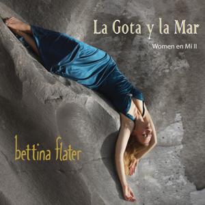 Bettina Flater - La Gota Y La Mar
