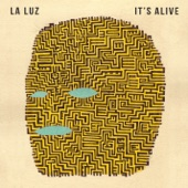 La Luz - Call Me in the Day