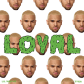 [Download] Loyal (feat. Lil Wayne & Tyga) MP3