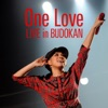 One Love (Live in Budokan) - Single ジャケット写真