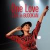 One Love (Live in Budokan) - Single ジャケット写真