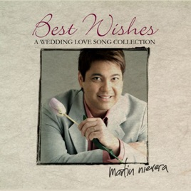 Best Wishes A Wedding Love Song Collection Martin Nievera