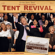 Bill & Gloria Gaither - Tent Revival Homecoming
