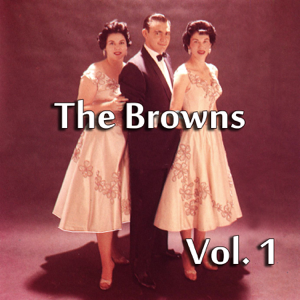 The Browns - The Browns, Vol. 1