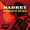 Radkey - Romance Dawn  Single Album