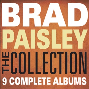 The Collection: Brad Paisley Mp3 Download