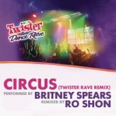Circus (Twister Rave Remix) - Single