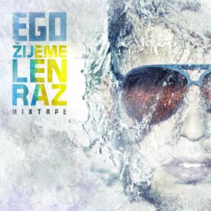 EGO - Zijeme Len Raz