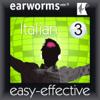 Earworms Learning - Rapid Italian: Volume 3 (Unabridged)  artwork