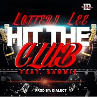 Hit the Club (feat. Sammie) - Single Mp3 Download