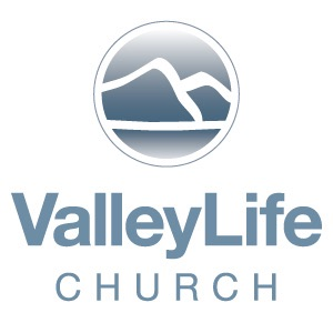 Valley Life Church Sermon | Audio