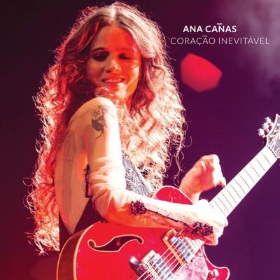 Coração Inevitável - Ana Cañas