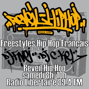 REVEIL HIP HOP - Freestyles - Radio Libertaire 89.4FM