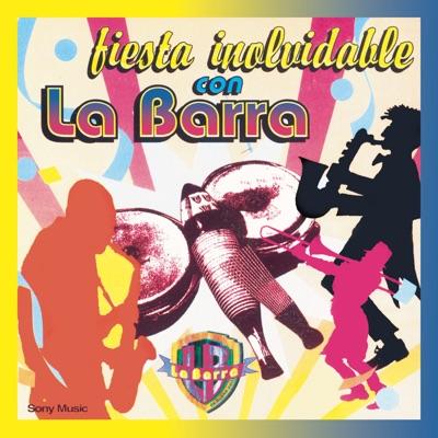 Fiesta Inolvidable Con la Barra - La Barra