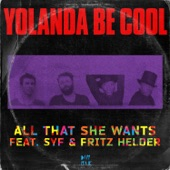 All That She Wants, Pt. 1 (feat. SYF & Fritz Helder) [Remixes] - EP