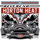 The Reverend Horton Heat - Let Me Teach You How to Eat