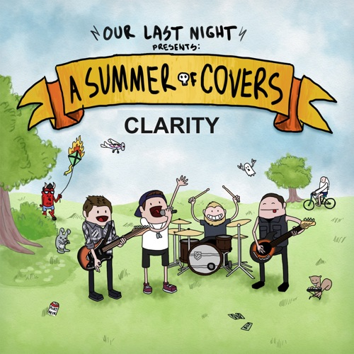 Our Last Night - Clarity (Rock Version) - Single