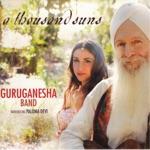 GuruGanesha Band & Paloma Devi - A Thousand Suns