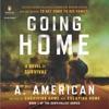 Going Home: A Novel (Unabridged) AudioBook Download
