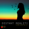 Distant Reality (feat. DV) - EP - Humbert Reyes