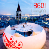 360 Istanbul Lounging, Vol. 1