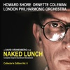 Naked Lunch The Complete Original Soundtrack Remastered Collector s Edition Vol 6