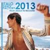Italo Dance Factory - From Jesolo to Riccione 2013