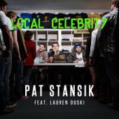 Local Celebrity (feat. Lauren Duski)