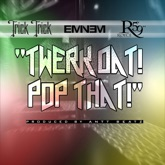 "Twerk Dat Pop That (feat. Eminem & Royce da 5'9"") - Single"