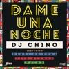 Dame una Noche (feat. Gente de Zona, Fito Blanko & Fuego) - Single