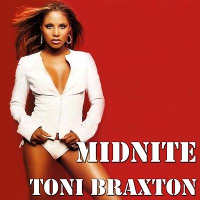 Midnite - Toni Braxton