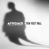 Ten Feet Tall (feat. Wrabel) - Single
