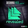 Deorro - Yee
