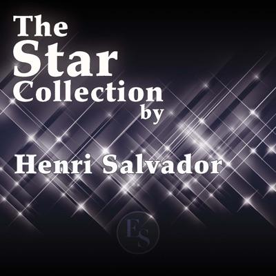 The Star Collection By Henri Salvador - Henri Salvador