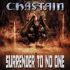 Surrender to No One, Chastain