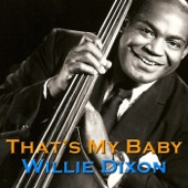 Willie Dixon - I Got a Razor