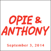 Opie & Anthony - Opie & Anthony, Rich Vos, Bonnie McFarlane, Nick Kroll, And Ben Mezrich, September 3, 2014  artwork
