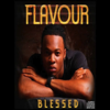 Blessed - Flavour
