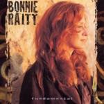 Bonnie Raitt - Fearless Love