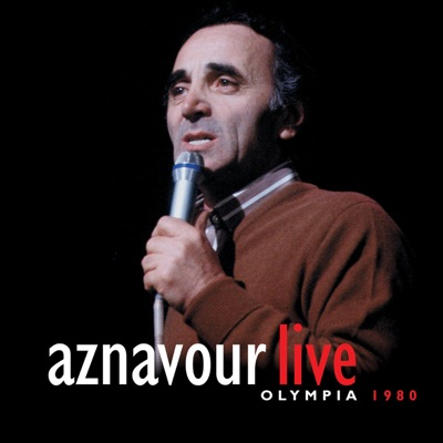 Aznavour : Olympia 80 (Live) - Charles Aznavour
