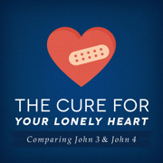 The Cure for Your Lonely Heart: Comparing John 3 & John 4 - Joseph Prince - Joseph Prince