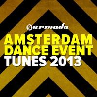 Armada Amsterdam Dance Event Tunes 2013