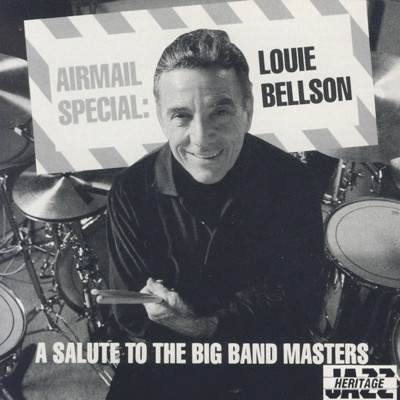 Airmail Special: A Salute to the Big Band Masters - Louie Bellson