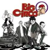 Big Circo - Yo No Fui