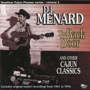 The Back Door and Other Cajun Classics – D.L. Menard