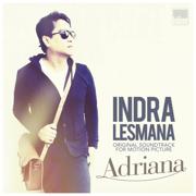 Adriana (Original Motion Picture Soundtrack) - Indra Lesmana - Indra Lesmana